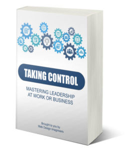 taking control leadership at work and in business