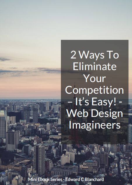 two ways to eliminate your competition